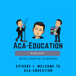 Aca-Education-Episode-1